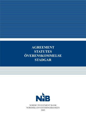 Agreement & Statutes - Nordic Investment Bank