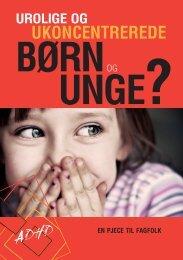 Urolige og ukoncentrerede børn og unge? - ADHD: Foreningen