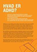 Urolige og ukoncentrerede børn og unge? - ADHD: Foreningen - Page 4