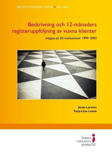 Beskrivning och 12-månaders registeruppföljning av vuxna klienter ...