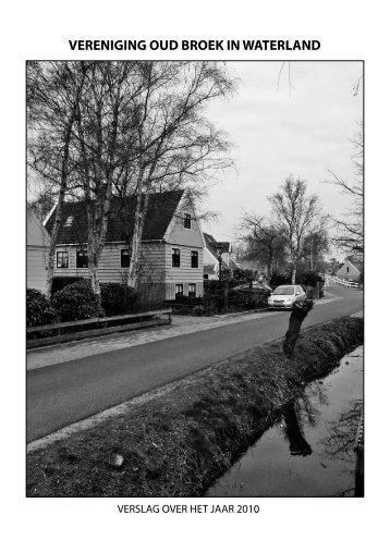 Jaarverslag 2010 - Vereniging Oud Broek in Waterland