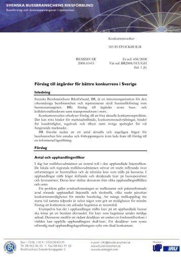 Remissvar 2008-013 Förslag till åtgärder för bättre konkurrens i ...