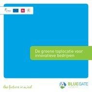 De groene toplocatie voor innovatieve bedrijven - Blue Gate Antwerp