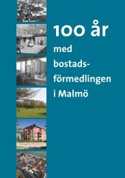 100 år av bostadsförmedling i Malmö - Boplats Syd