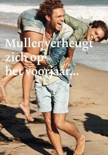 Muller verheugt zich op het voorjaar... - Muller Mode