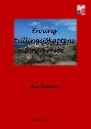 Sune Dahlström En ung tvillingsjökaptens första resor - Diktonius Text