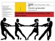 Arbeidsliv og arbeidsinnvandring under EØS-avtalen - Fafo