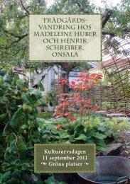 trädgårds- Vandring hos madeleine Huber och henrik schreiber ...