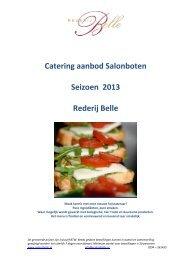 Catering aanbod Salonboten Seizoen 2013 Rederij Belle