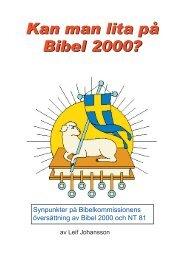 Kan man lita på Bibel 2000? - Jesus är Herren!