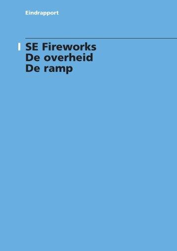Eindrapport vuurwerkramp: Deel I: SE Fireworks, de ... - NBDC