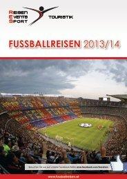 Fussballreisen 2013/14
