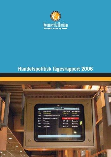 Handelspolitisk lägesrapport 2006 - Kommerskollegium
