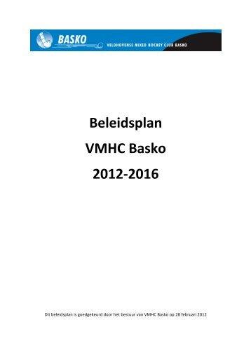 Beleidsplan VMHC Basko 2012-2016