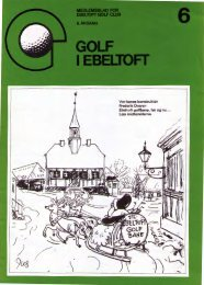 Vor banes konstruktør Frederik Dreyer: Ebeltoft ... - Ebeltoft Golf Club