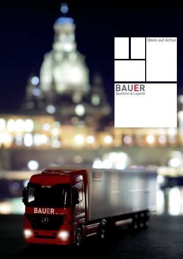 Company brochure - Bauer Spedition