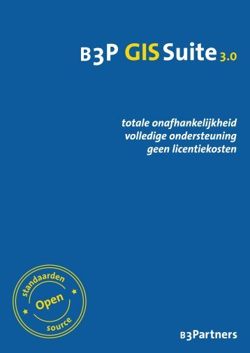 Brochure B3P GIS Suite 3.0 - B3Partners