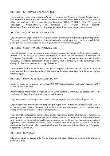 ARTICLE 1 - ENTREPRISE ORGANISATRICE Le présent jeu, gratuit ...