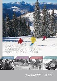 GESAMTKATALOG - SKI & SNOWBOARD REISEN WINTER 2013 | 2014