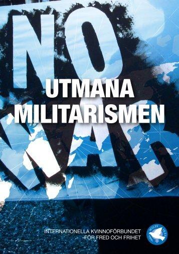 UTMANA MILITARISMEN - IKFF