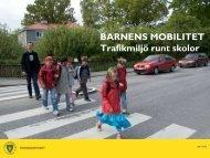 Barnens mobilitet - trafikmiljö runt skolor