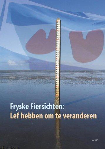 Fryske Fiersichten: Lef hebben om te veranderen - VNO-NCW Noord