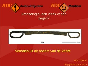 Archeologie in de waterbodem: een vloek of een zegen?
