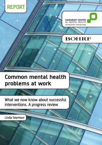 REPORT Common mental health problems at work