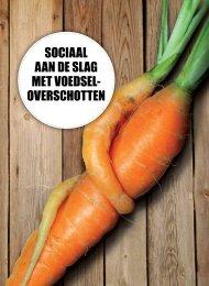 Sociaal aan de slag met voedseloverschotten - Vlaanderen.be