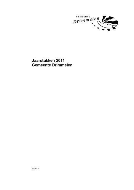 Bijlage: jaarstukken 2011 - Gemeente Drimmelen - 22 juli 2013
