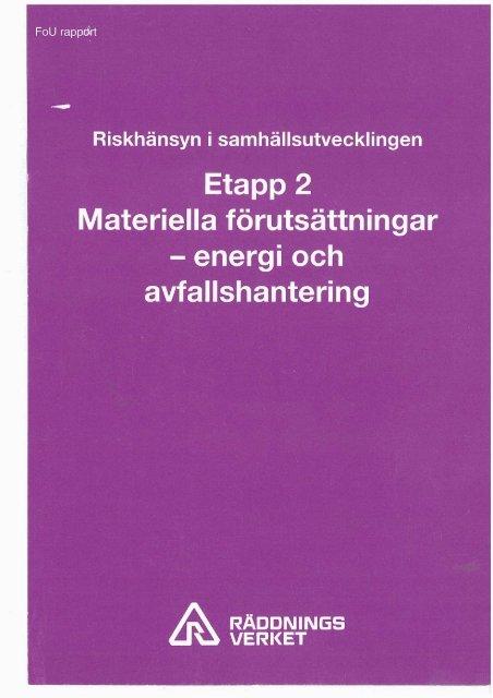 Riskhänsyn i samhällsutvecklingen Etapp 2 : Materiella ...