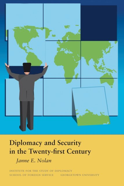 Diplomacy and Security in the Twenty-first Century - Institute for the ...