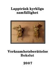 Lappträsk kyrkliga samfällighet Verksamhetsberättelse Bokslut 2007