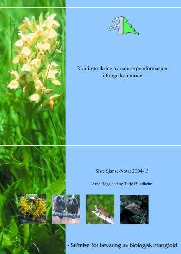 Siste Sjanse-notat 2004-13. Kvalitetssikring av naturtypeinformasjon ...