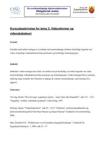 Kursusbeskrivelse for tema 3: Vidensformer og videnskabsteori