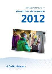 Verksamhetsberättelse 2012 - Folkhälsan