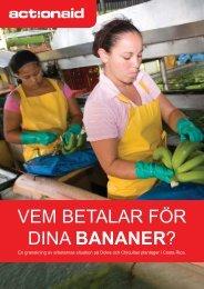 VEM BETALAR FÖR DINA BANANER? - ActionAid