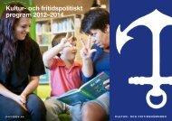 Kultur- och fritidspolitiskt program 2012–2014 - Norrtälje kommun