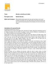 Tema: Alkohol, narkotika och tobak Övningens namn: Hjördis ...