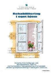 Rehabilitering i eget hjem - Servicestyrelsen