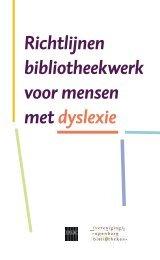 Richtlijnen bibliotheekwerk voor mensen met dyslexie - SIOB