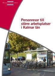 Arbetsresor större företag.pdf - Regionförbundet i Kalmar län