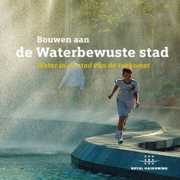 """boekje """"Bouwen aan de waterbewuste stad"""" - Royal Haskoning"""