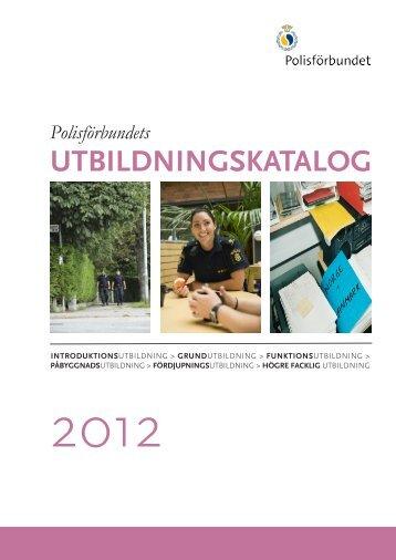 Utbildningskatalog 2012 - Polisförbundet