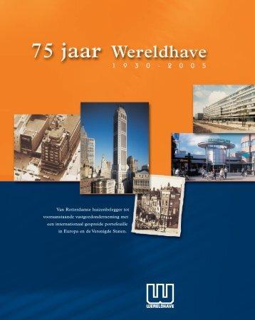 75 jaar Wereldhave 1930-2005