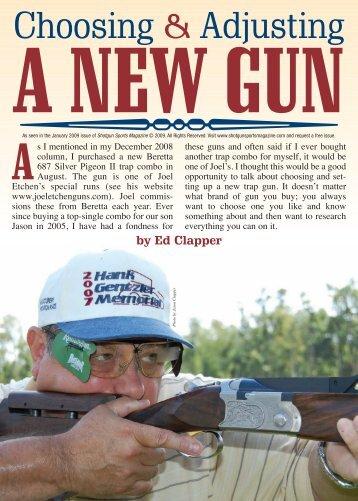 *Choosing & Adjusting A New Gun - Joel Etchen Guns