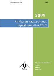 Pirkkalan kaava-alueen lepakkoselvitys 2009 - Pirkkalan kunta