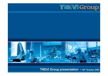 TREVI Group presentation - 24th October 2005