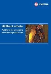 Hållbart arbete som pdf-fil - IF Metall