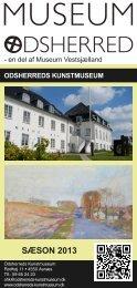 Kunstmuseets og Malergårdens Flyer for sæson 2013 - Museum ...